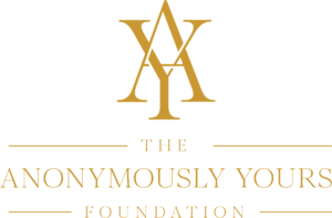 Anonymously Yours Foundation